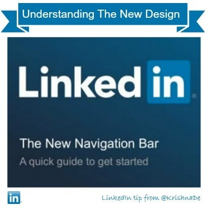 LinkedIn new navigation bar - understanding the new design tips from @KrishnaDe