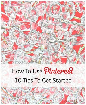 How to use Pinterest for business 10 tips to get started by @KrishnaDe