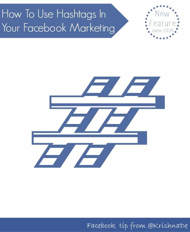 How to use hashtags in your Facebook marketing