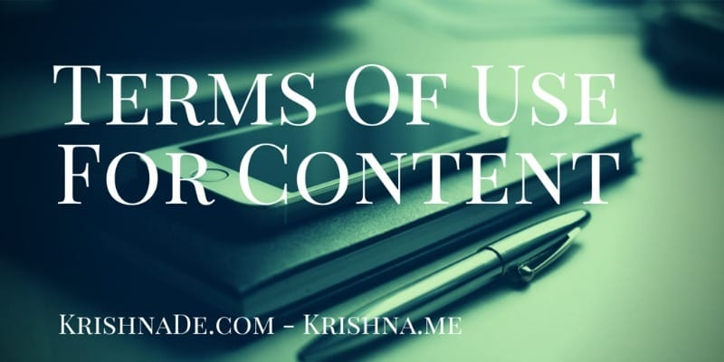 Terms Of Use For Digital Content On Krishna De Web Properties