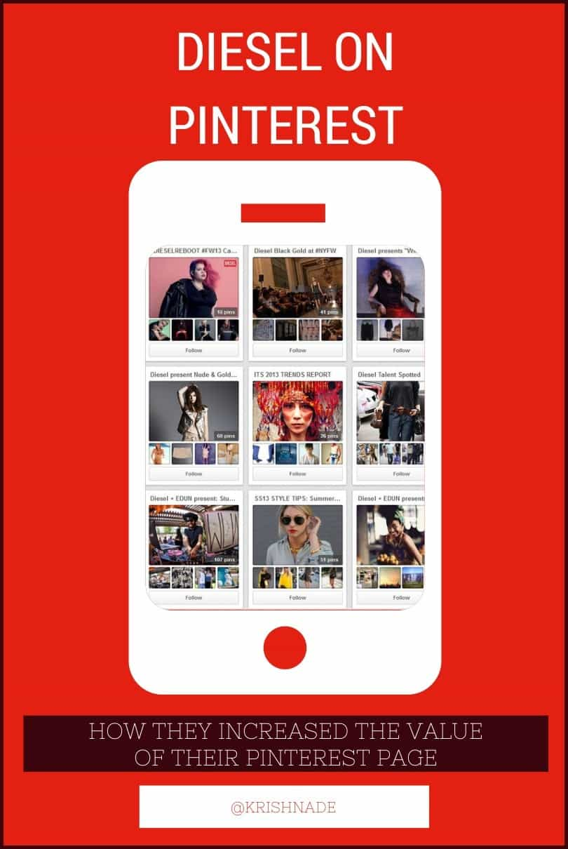 Pinterest for fashion brands – how the Diesel fashion brand increased the value of their Pinterest Page
