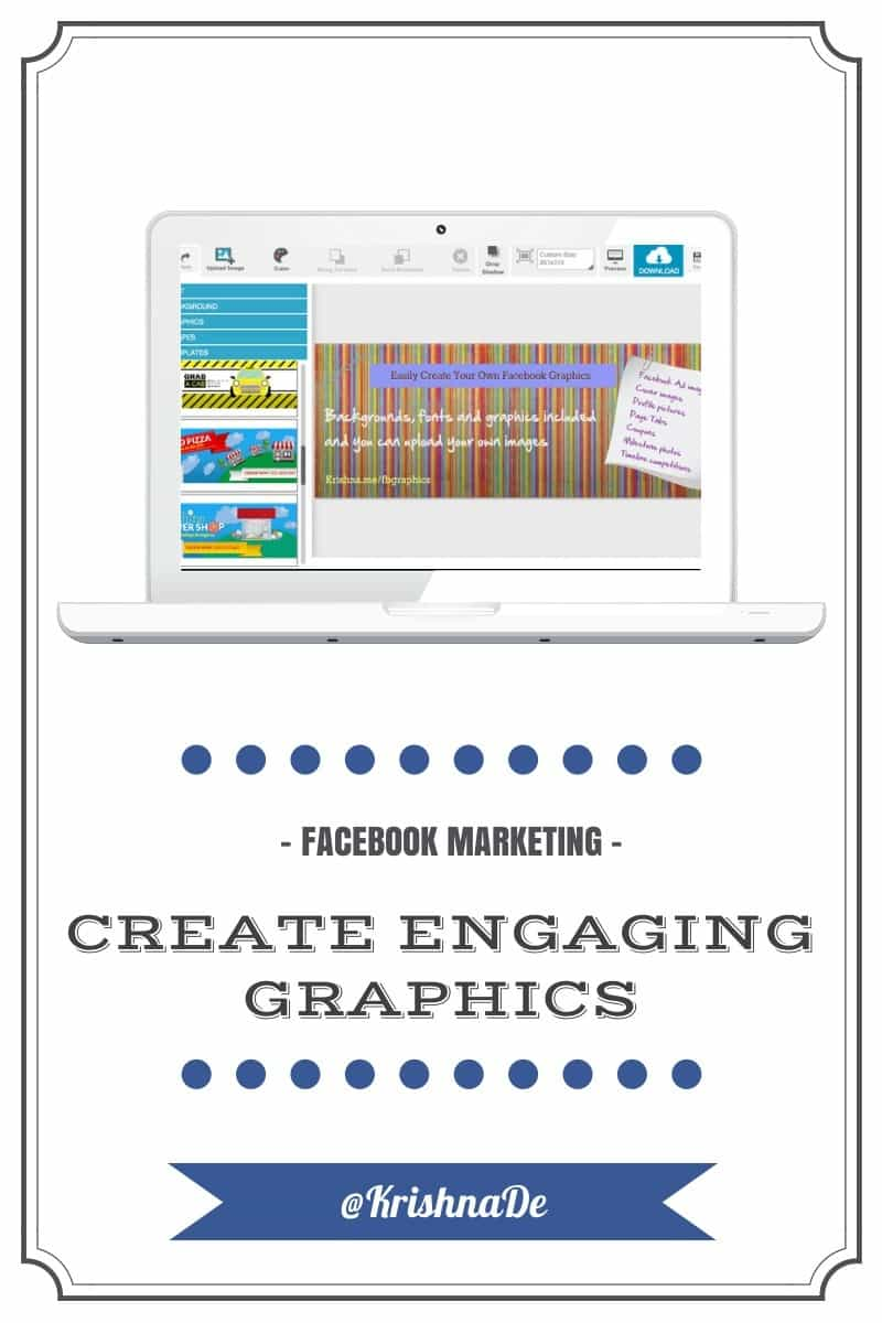 How to enhance your Facebook marketing by creating engaging Facebook graphics