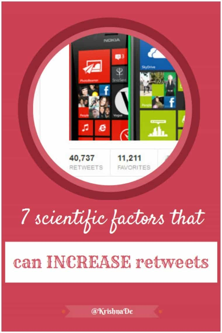 Seven scientific factors that can increase the number of retweets you receive by @KrishnaDe