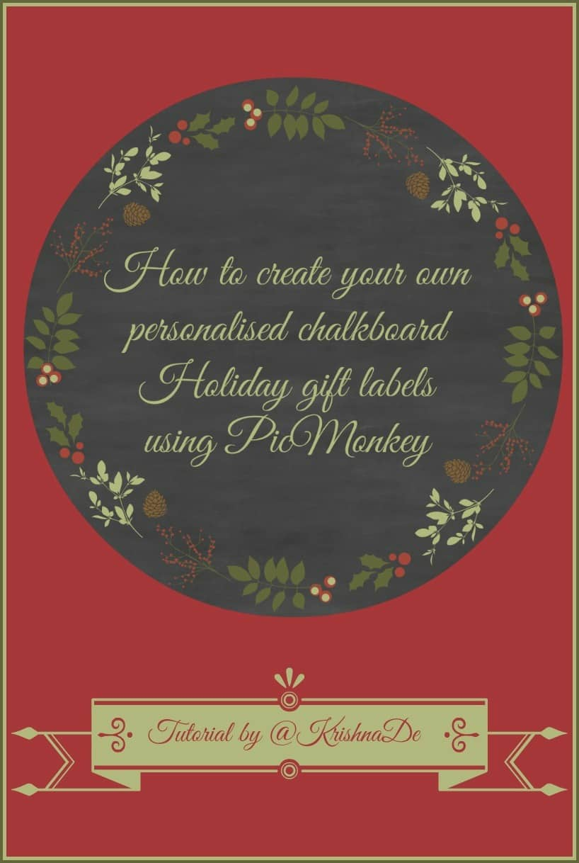 How to create customised chalkboard Holiday gift tags and Christmas labels using PicMonkey
