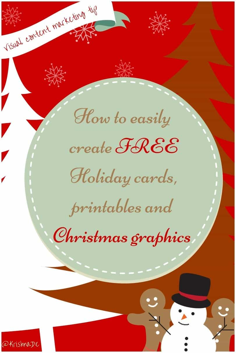 Creating Christmas and Holiday graphics with Canva - a tutorial by Krishna De