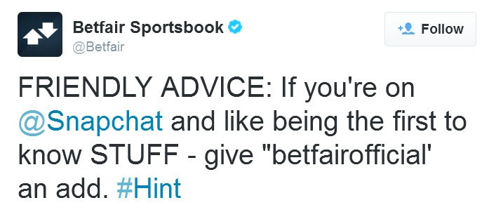 Betfair trials the use of Snapchat and promotes the new platform on Twitter