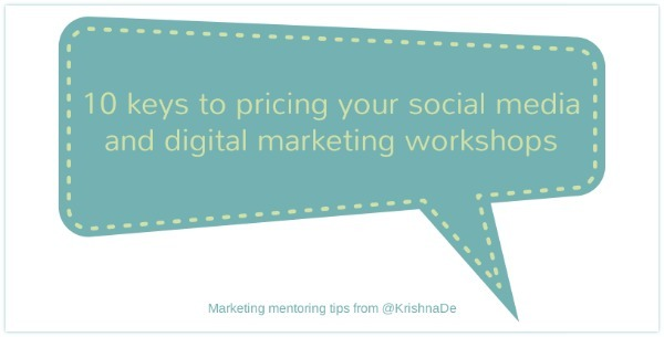 10 keys to pricing your social media and digital marketing workshops
