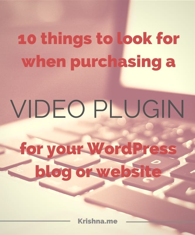10 essential features to look for when investing in a video plugin for your WordPress site