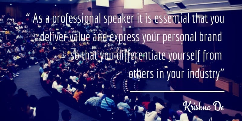 As a professional speaker it is essential you deliver value and express your personal brand to differentiate yourself from others in your industry