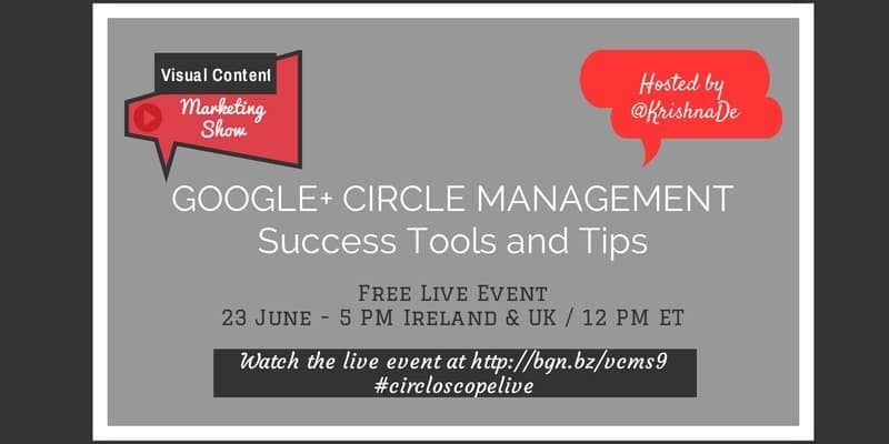 Using Circloscope to become more effective and efficient managing your Google Plus Circles