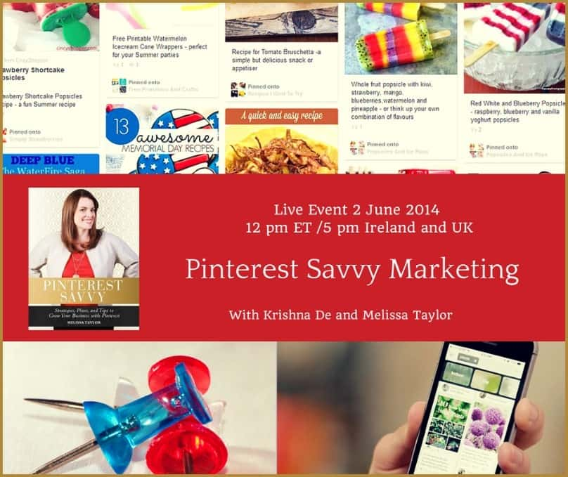 Pinterest Savvy Marketing for your small business webinar and resources from Krishna De