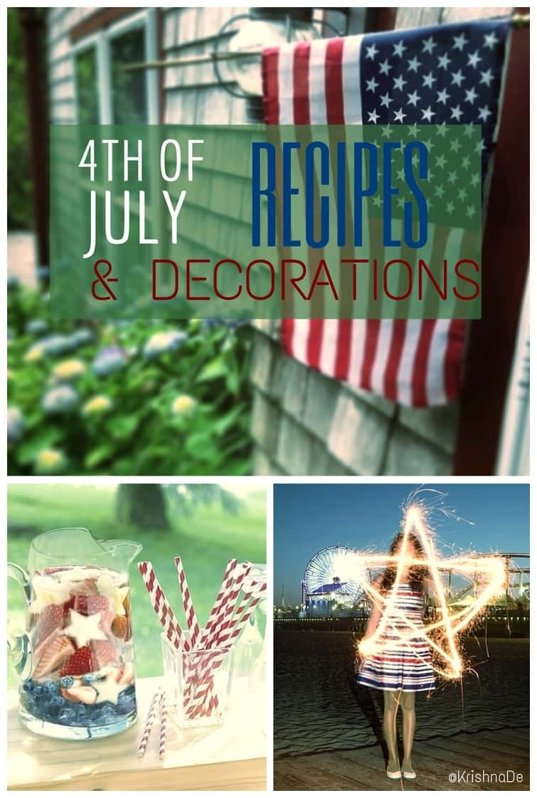 Recipes and decorations for your 4th of July celebrations or Summer party