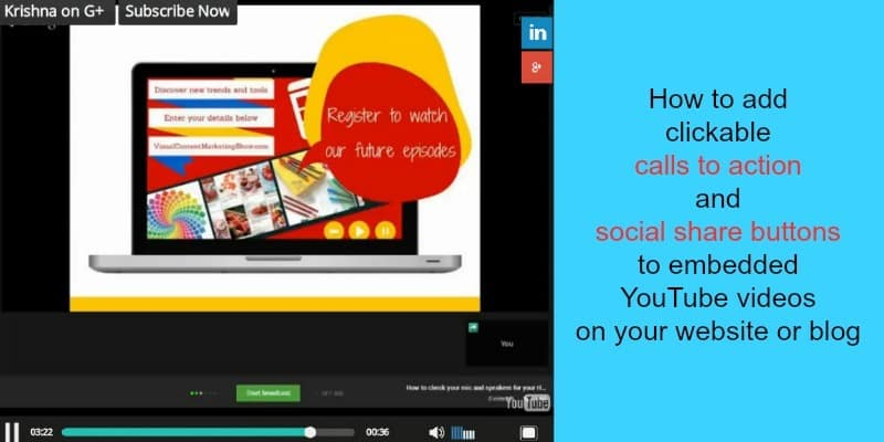 How to add clickable calls to action and social share buttons to embedded YouTube videos on your website or blog