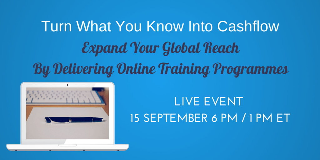 Exploring how to turn what you know into cashflow by delivering online training