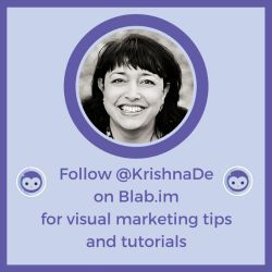 Follow Krishna De on Blab for visual marketing tips