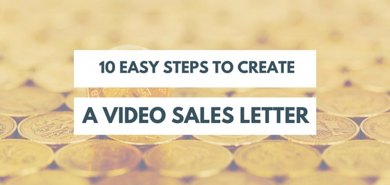 How to create a video sales letter – a ten step model to follow for high converting sales pages