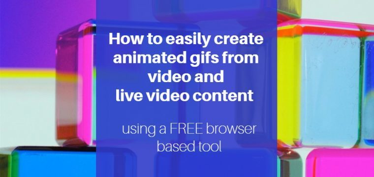 How to easily make an animated GIF from a social video link, your own video content or live streams