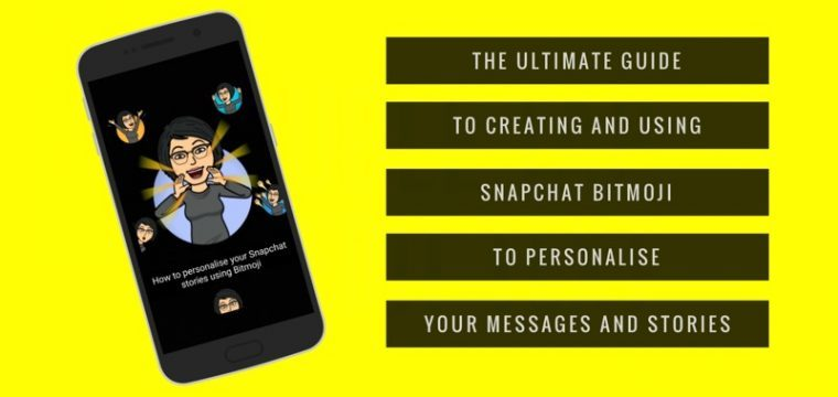 How to personalise your Snapchat storytelling with custom Bitmoji