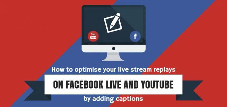 Live stream tips for Facebook Live and YouTube – Resources to help you create captions for your live streams