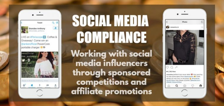 When posting affiliate links and sponsored competitions social media influencers must comply with legislation and disclosures