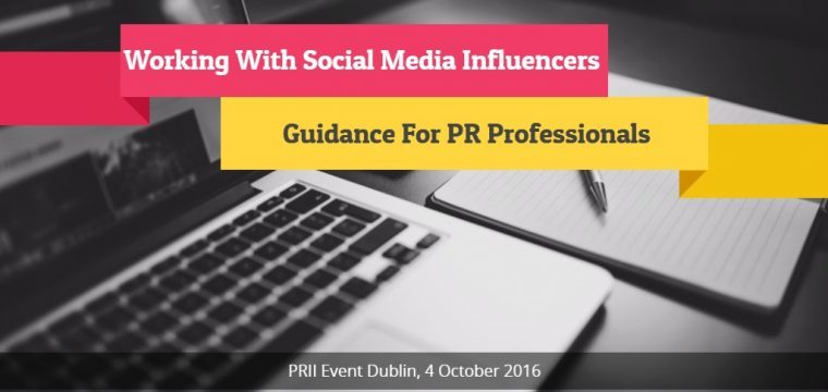 Event – Social Media Influencers What PR Professionals Must Know