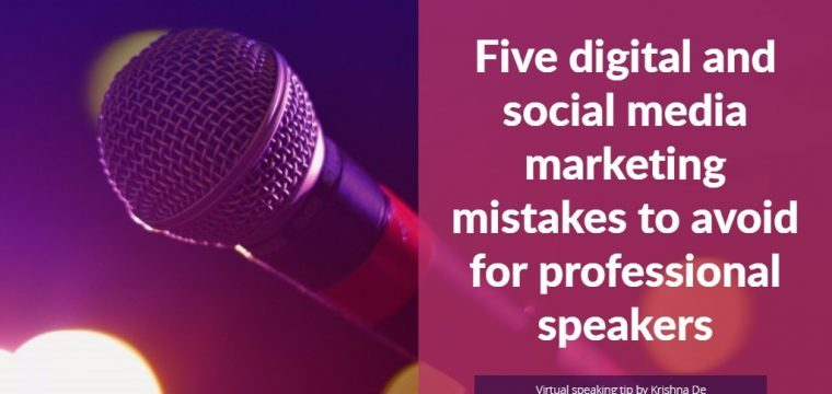 Virtual speaking digital and social media marketing mistakes to avoid