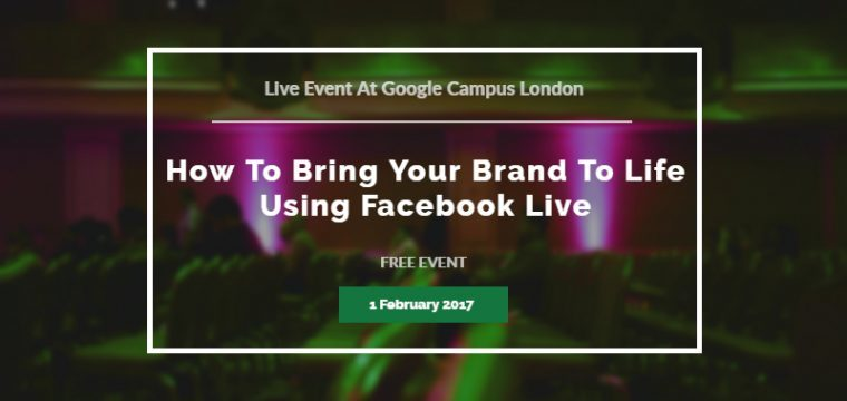 How To Bring Your Brand To Life Using Facebook Live