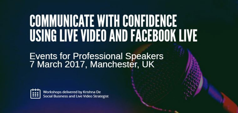 Communicate With Confidence On Live Video To Increase Your Impact, Influence And Income As A Professional Speaker