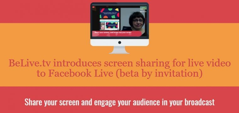 Share your screen in a Facebook Live using BeLive.tv Talk Show