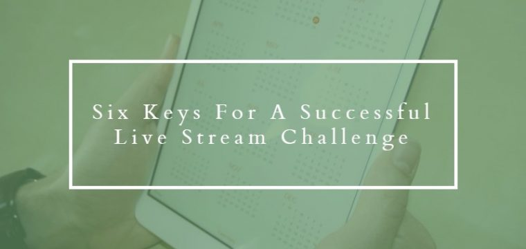 Thinking of taking up a challenge to post a live stream every day for 365 days? Read this first
