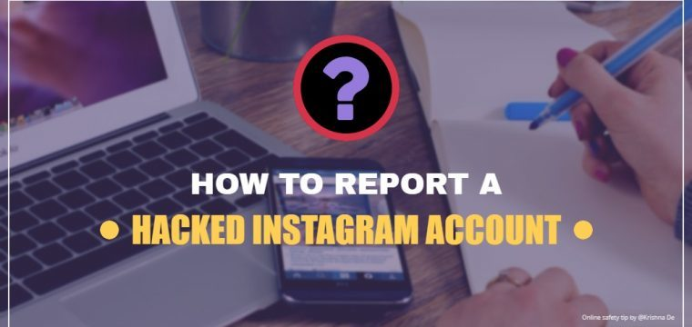 How to report a hacked Instagram account – an online safety tip