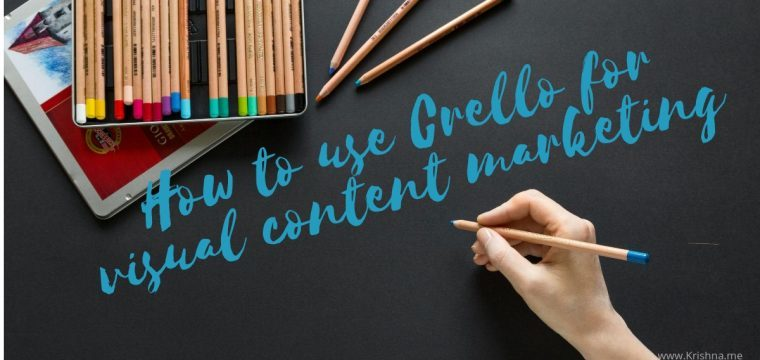 How to use Crello for your visual content creation including flyers, postcards, videos and social ads