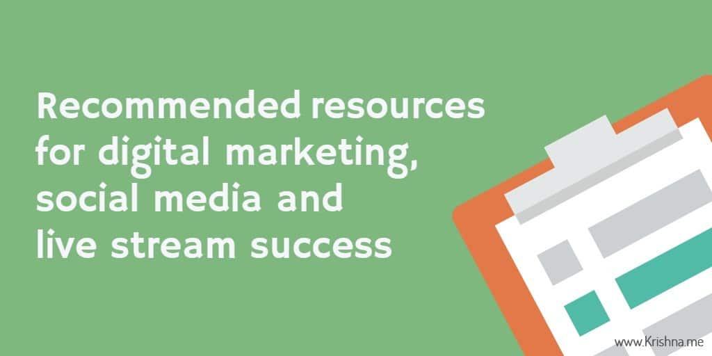 Digital marketing, social media and live stream success recommended resources and tools