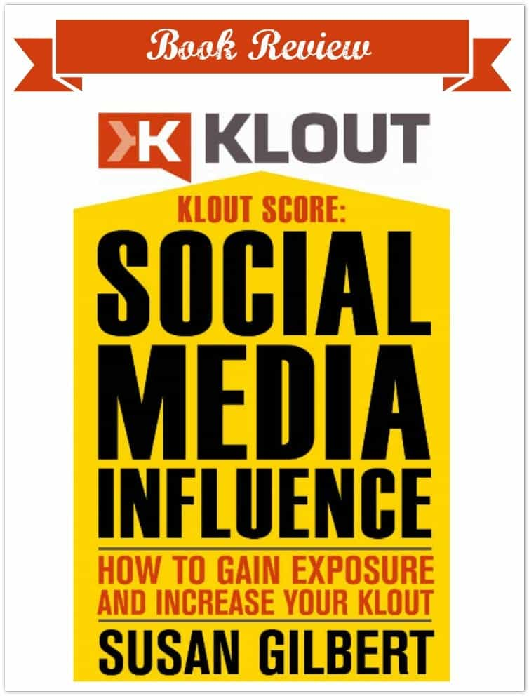 Book Review of Klout Score: Social Media Influence How to Gain Exposure and Increase Your Klout