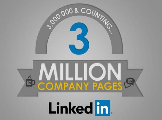 LinkedIn announces it now has more than 3 million company pages plus 4 tips for your status updates