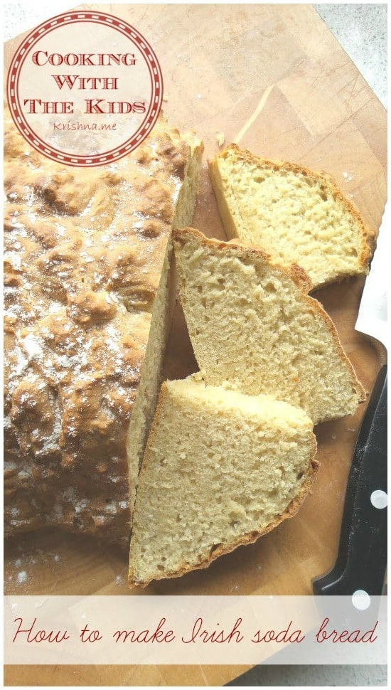 How to make Irish soda bread a recipe from the Cooking With The Kids Series by Krishna De