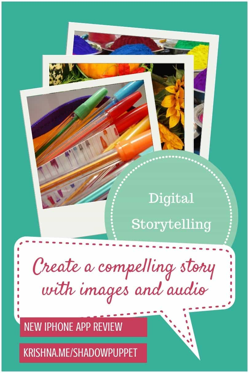 Digital story telling using the visual content marketing Shadow Puppet app