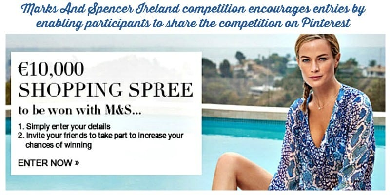 Marks and Spencers Ireland encourage participation in their competition through sharing to Pinterest