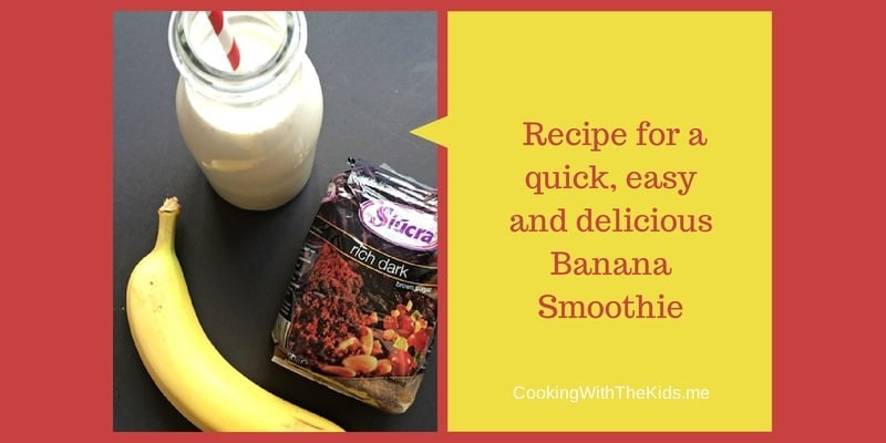 Recipe for a quick, easy and delicious banana smoothie from www.CookingWithTheKids.me