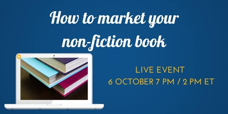 Best Practice Tips To help You Market Your Non Fiction Book