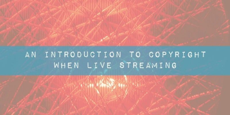 Periscope for business tips - An introduction to copyright when using live streaming using Periscope, Meerkat and Google Hangouts On Air by @KrishnaDe