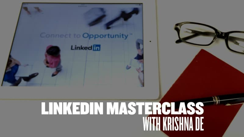 LinkedIn Masterclass For Entrepreneurs And Business Owners With Krishna De