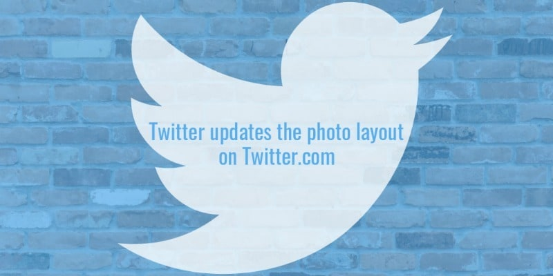 Twitter updates the photo layout for Twitter on the web