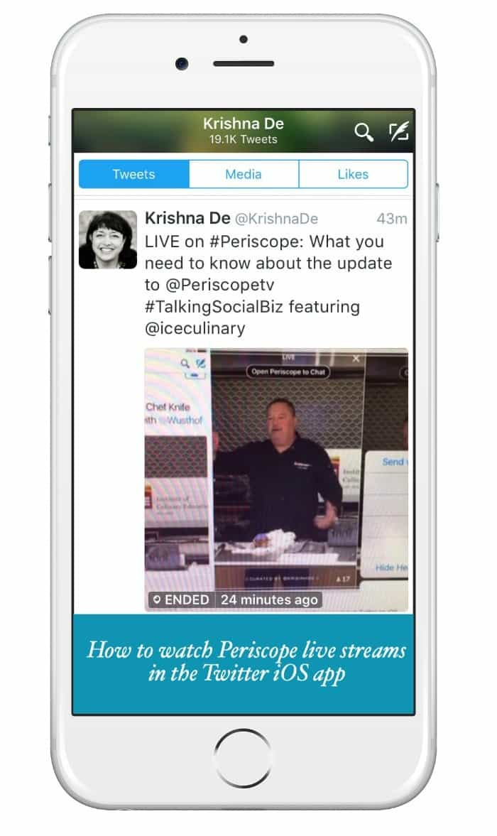 How to watch Periscope live streams in the Twitter iOS app - live streaming tips for marketers