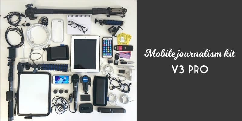 Mobile Journalism Pro Kit by Krishna De for brand journalism and live streaming