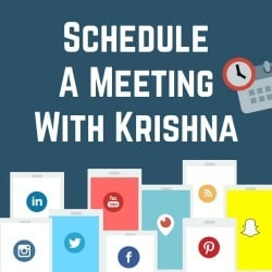 Schedule a meeting with Krishna De to asje her your social media marketing questions