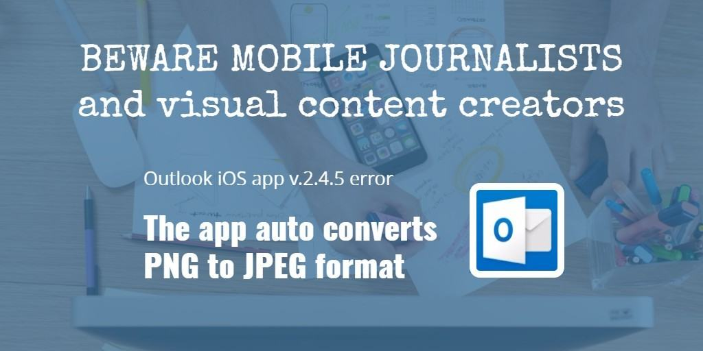 Outlook iOS app error converting PNG to JPEG format and what you can do about it