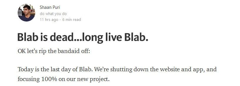 Shaan Puri co-founder of Blab announces that Bab is to close with immediate effect in a blog post on Medium with no prior notice to users