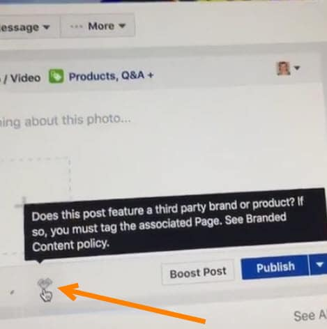 Facebook branded content tool requires the influencer to tag the third party sponsors page