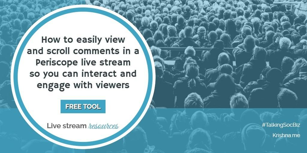 How to easily scroll and view comments in a Periscope ive stream for better audience engagement